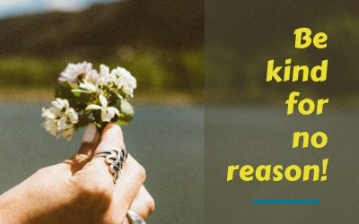 25 Ideas – How to be kind for no reason.