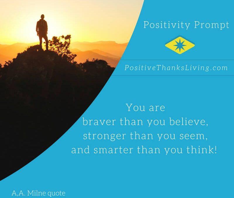Braver, Stronger and Smarter!