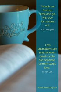 Be still and know you are loved - nothing can separate you from the love of God
