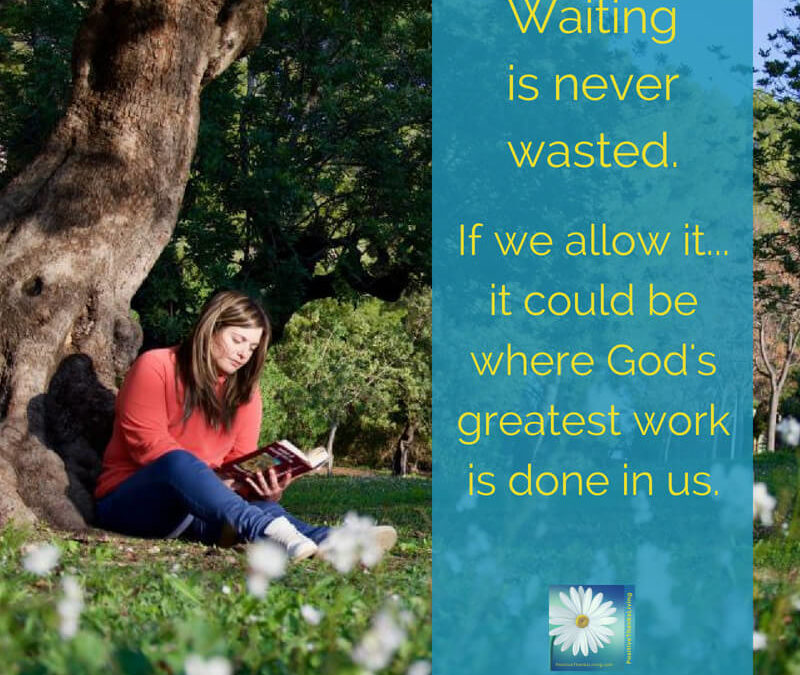 Waiting is Never Wasted
