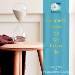 Optimists know it is OK to say NO