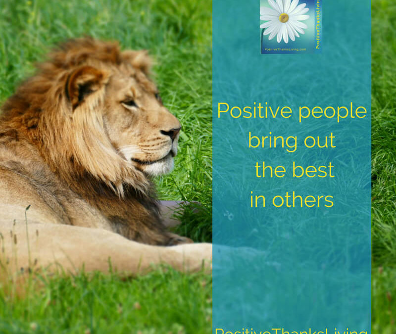 3 of 8 Ways Positive People Improve Other's Outlook – Focus on Strengths
