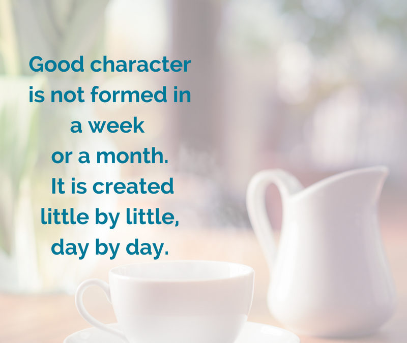 Developing Good Character – 7 Ways
