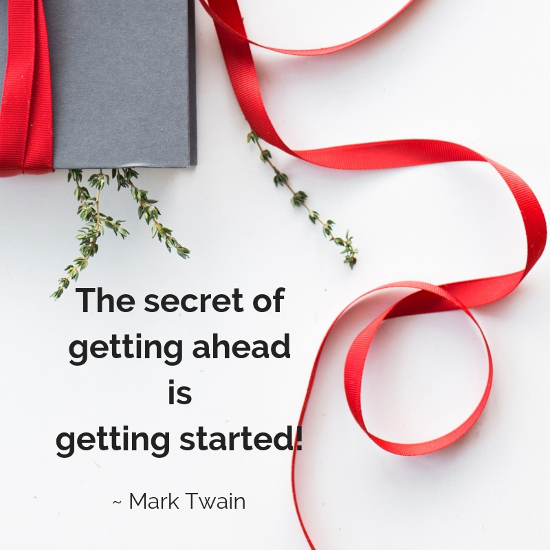 The secret of getting ahead is getting started. #optimism #positivity #positivethanksliving #thankfulness #gratitude