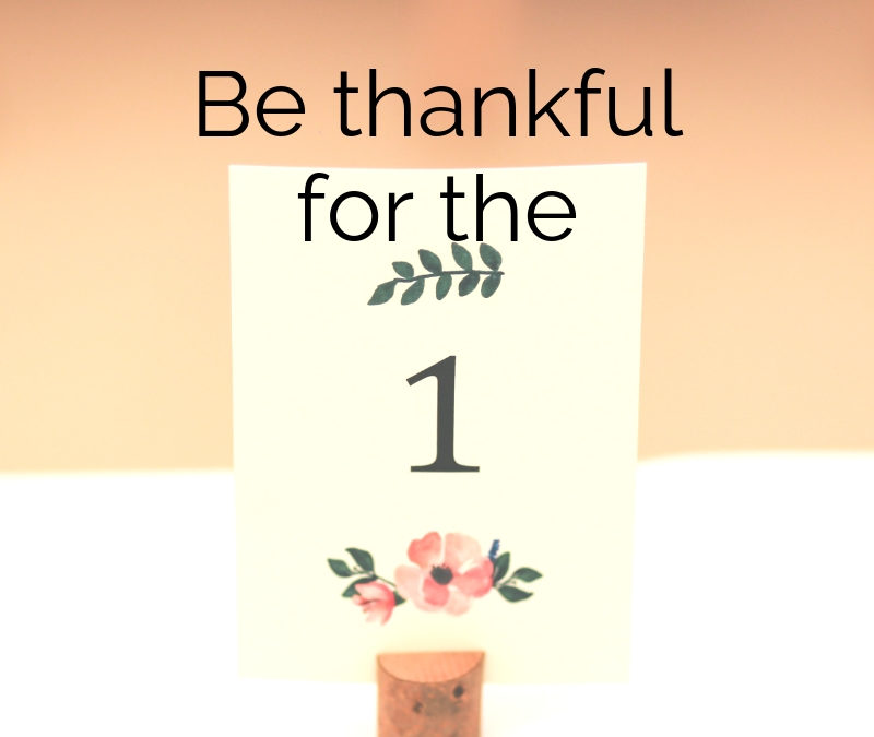 Be thankful for the one. It starts with one.